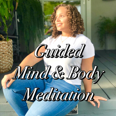 Guided Mind & Body Meditation