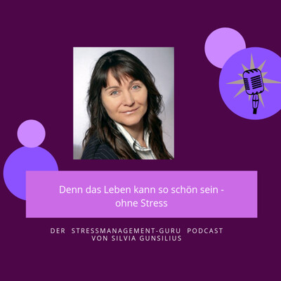 DER Stressmanagement-Guru Podcast