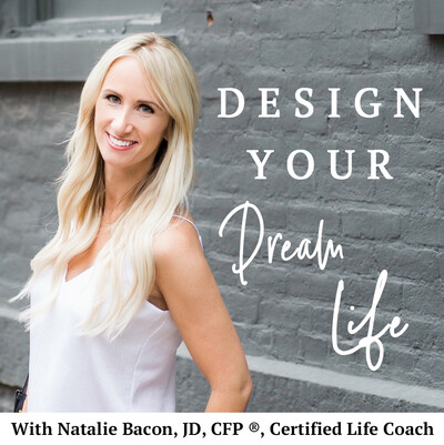 Design Your Dream Life With Natalie Bacon