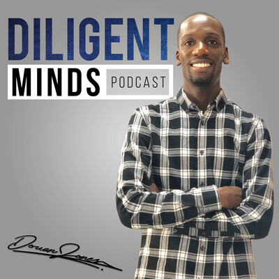 Diligent Minds: Motivation, Mindset, and Personal Growth