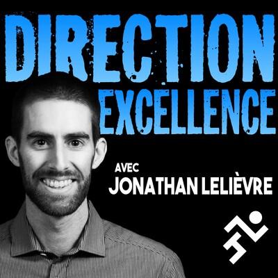 Direction Excellence : où le sportif se transforme en athlète complet, un épisode à la fois!