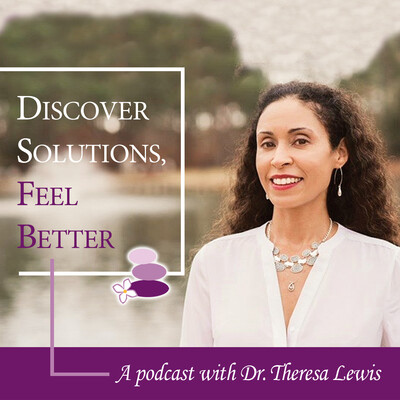 Discover Solutions Feel Better Podcast