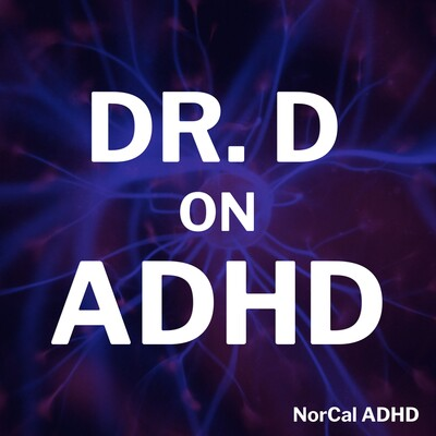 Dr. D on ADHD