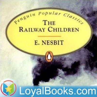 Railway Children by Edith Nesbit