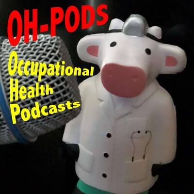 OH-PODS: Occupational Health Podcasts