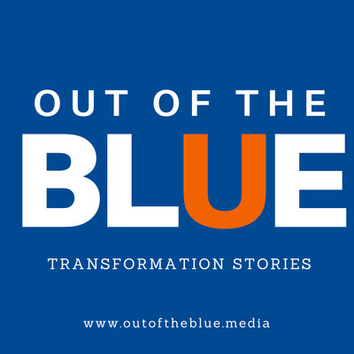 Out Of The Blue | Transformation Stories