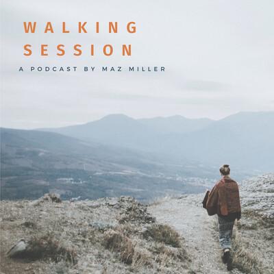 Walking Session