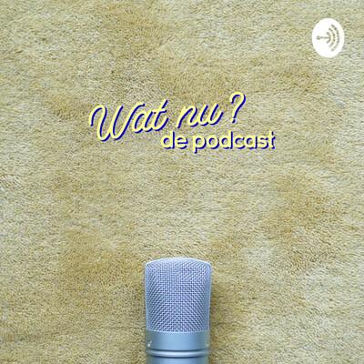 Wat Nu? de Podcast