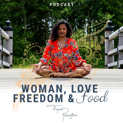 Woman Love Freedom Food's podcast