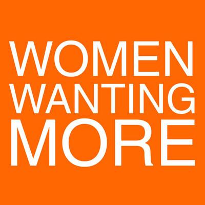 Women Wanting More