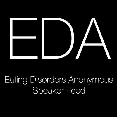 Eating Disorders Anonymous (EDA) Speaker Feed