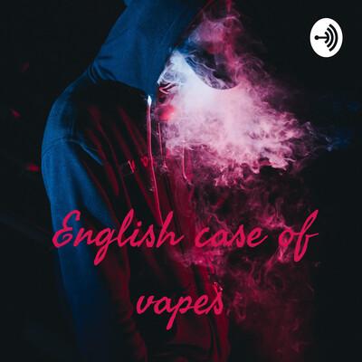 English case of vapes