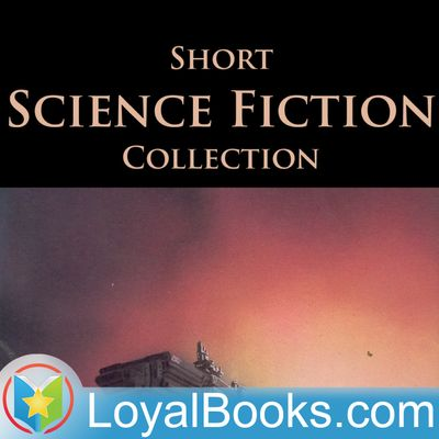 Short Science Fiction Collection by Various