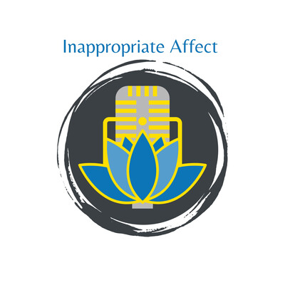 Inappropriate Affect