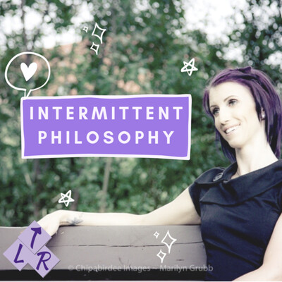 Intermittent Philosophy