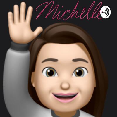 It's Michelle