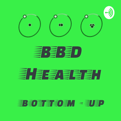 BBD Health - Lentről fel (Bottom-up) - biohacking, deutérium és mitochondrium