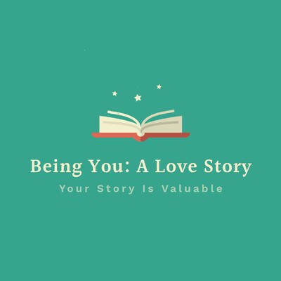 Being you: A love story