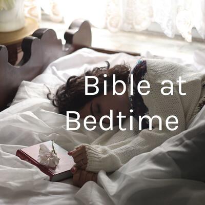 Bible at Bedtime