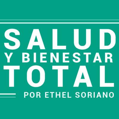 Bienestar y Salud Total por Ethel Soriano