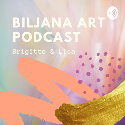 Biljana Art Podcast