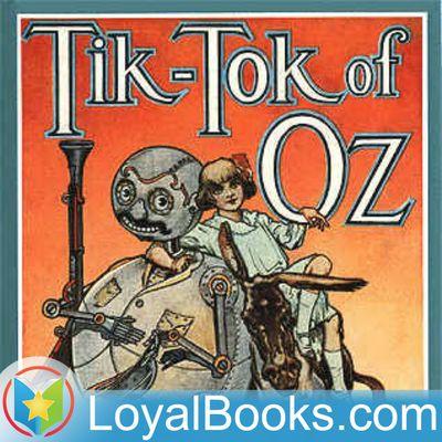 Tik-Tok of Oz by L. Frank Baum