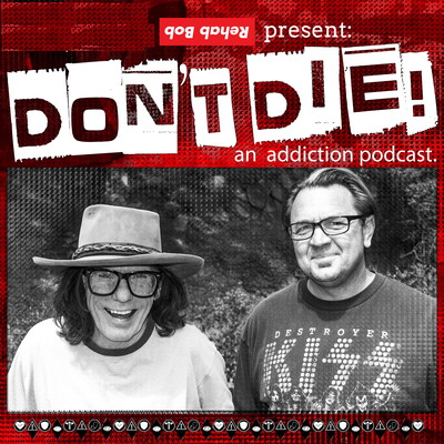 Bob Forrest's Don't Die Podcast