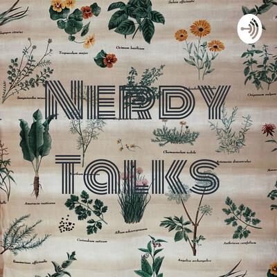 Nerdy Talks