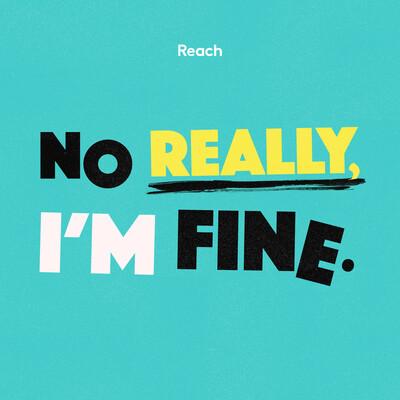 No Really, I'm Fine
