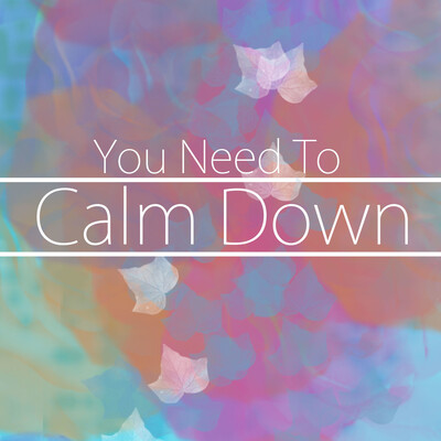 Calm Down :Relax and Meditate