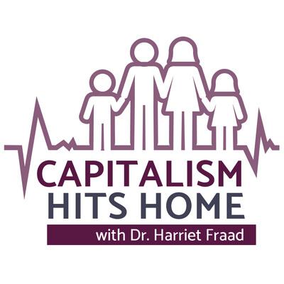 Capitalism Hits Home