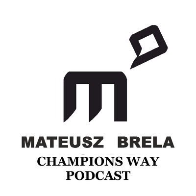 Champions Way Podcast