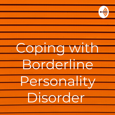 Coping with Borderline Personality Disorder