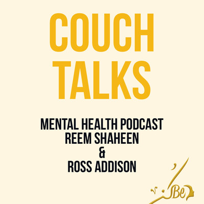 Couch Talks with Reem Shaheen & Ross Addison