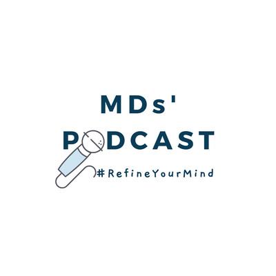 MDs' Podcast