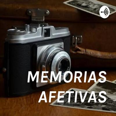 MEMORIAS AFETIVAS