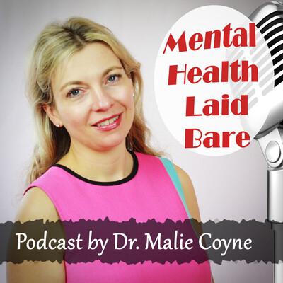 Mental Health Laid Bare