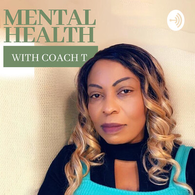 Mental Health With Coach T