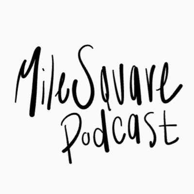 Mile Square Podcast