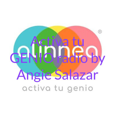 Activa tu GENIO radio by Angie Salazar