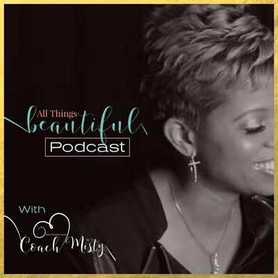 All Things Beautiful With Coach Misty