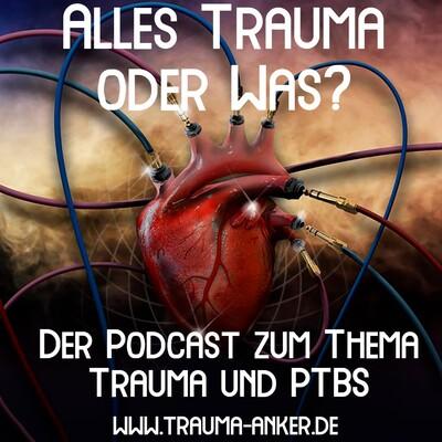 Alles Trauma oder was?