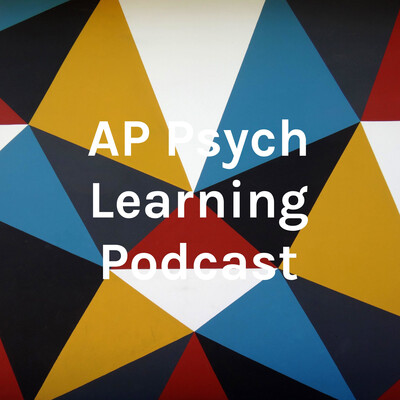 AP Psych Learning Podcast