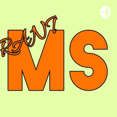 Rant MS