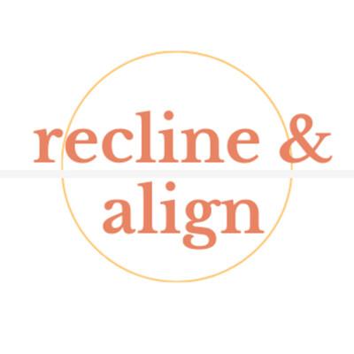 Recline & Align