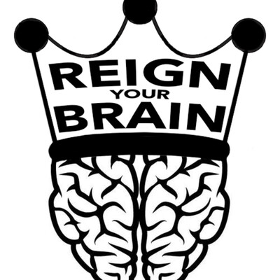 Reign Your Brain