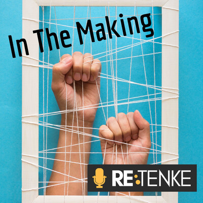 RETENKE: In The Making