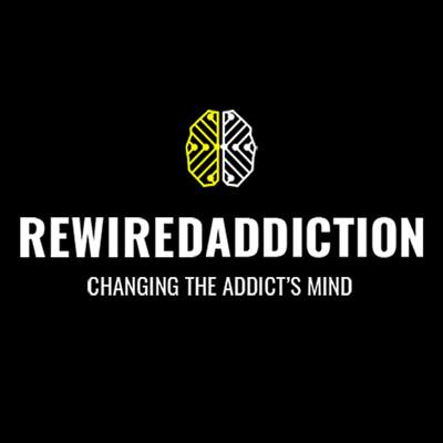 Rewired Addiction