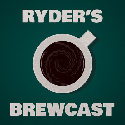 Ryder's Brewcast