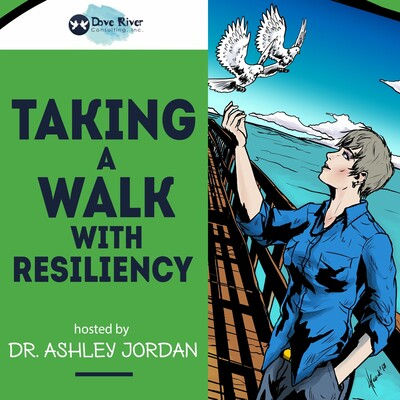 Taking A Walk With Resiliency